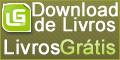Livros Grátis - Ebooks Grátis Para Download www.elivrosgratis.com